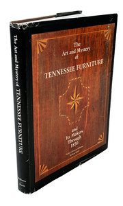 The Art and Mystery of Tennessee Furniture