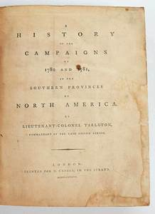 A History of the Campaigns of 1780 and 1781..